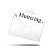 Icono sobre blanco con carta con texto Muttertag