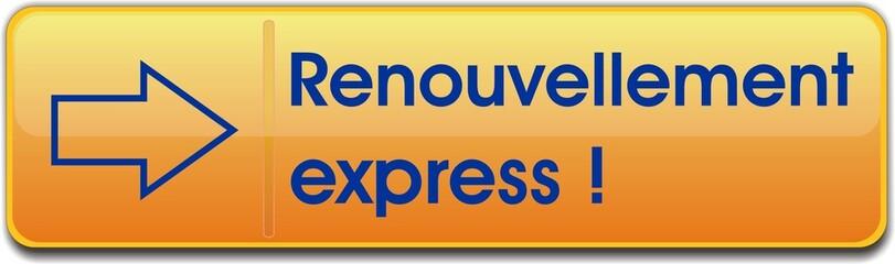 bouton renouvellement express