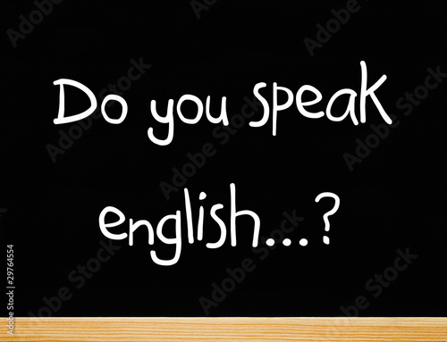 Do you speak english...?