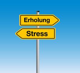Schilder Erholung und Stress