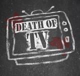 The Death of TV - Murdered by New Media poster