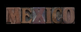 Mexico in old wood type