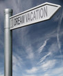 dream vacations road sign with clipping path
