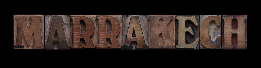 the word Marrakech in old letterpress wood type