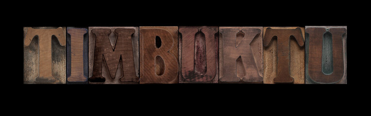 the word Timbuktu in old letterpress wood type