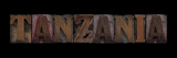 the word Tanzania in old letterpress wood type