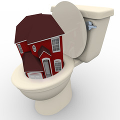House Flushing Down Toilet - Falling Home Values