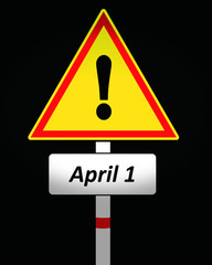 Fools day warning sign