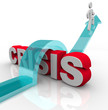 Crisis - Overcoming an Emergency with Disaster Plan