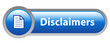 DISCLAIMERS Web Button (website legal law terms and conditions)