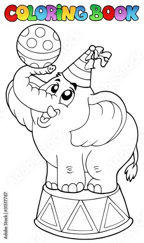 Coloring book with circus elephant