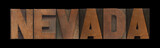 the word Nevada in old wood type