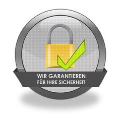 Wir garantieren für Ihre Sicherheit