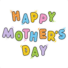 Happy Mother's Day greeting text for cards, invitations, etc.