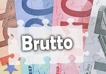 Brutto - Konzept mit Euros