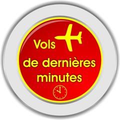 bouton vols dernières minutes