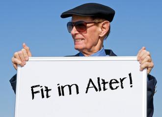 Fit im Alter ! - Rentner mit Schild