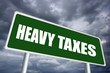 Heavy taxes, economic crisis concept