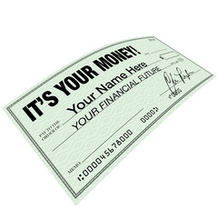 It's Your Money - Check for Financial Future Planning