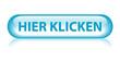 """""""HIER KLICKEN"""" Knopf (clicken sie web internet button blau)"""