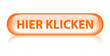 """HIER KLICKEN"" Knopf (clicken sie web internet button orange)"
