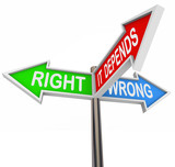 Right Wrong It Depends - 3 Colorful Arrow Signs poster