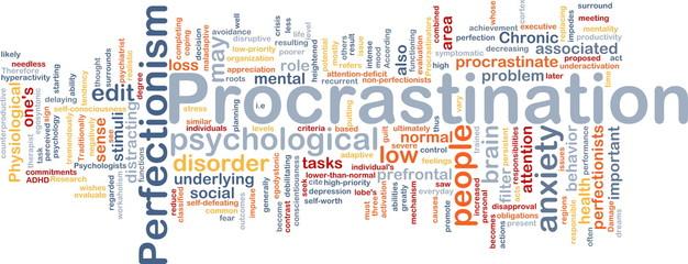 Background concept wordcloud illustration of procrastination