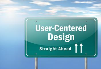 "Highway Signpost ""User-Centered Design"""