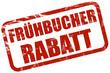 Grunge Stempel rot FRÜHBUCHER RABATT