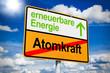 Ortsschild mit erneuerbare Energie und Atomkraft