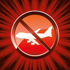 Warning sign about ban flight, vector illustration