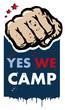 Постер, плакат: Yes we camp slogan Spanish revolution illustration logo