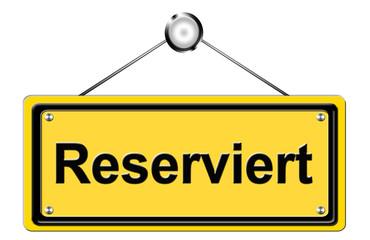 Hinweisschild Reserviert
