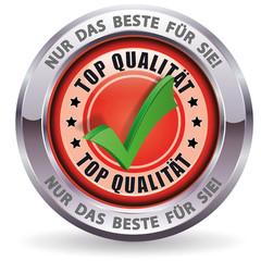 Top Qualität - Nur das Beste für Sie!