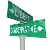Liberal Versus Conservative Two Way Signs 2 Party System poster