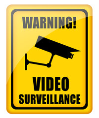 Video surveillance glossy sign