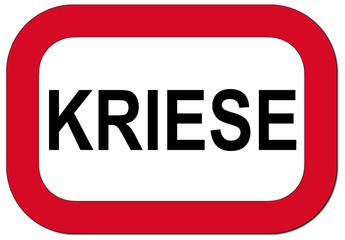 Warnschild Kriese