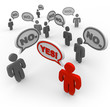 One Person Says Yes Whil Many People Say No - Disagreement