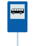 Bus Stop Sign on post pole, traffic road roadsign, blue isolated