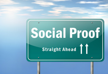 "Highway Signpost ""Social Proof"""