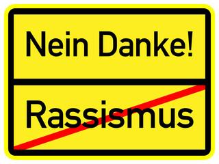 Rassismus - Nein Danke!
