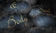 Schwarze Steine - Body & Soul