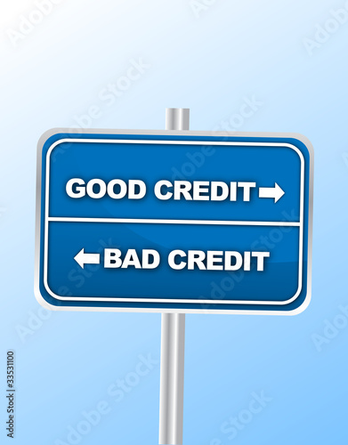 Good vs Bad Credit road sign