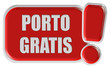 !-Schild rot PORTO GRATIS