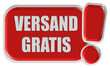 !-Schild rot VERSAND GRATIS