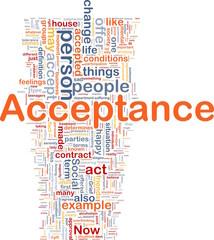 Acceptance background concept