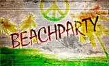 Beachparty Grafitti auf altem Holzbrett