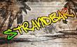 Strandbar Grafitti auf altem Holzbrett