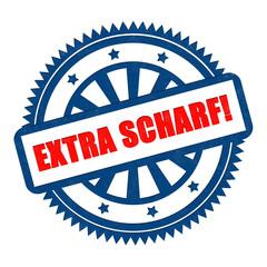 EXTRA SCHARF