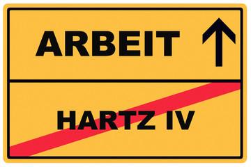 Schild Arbeit Hartz IV Hartz 4
